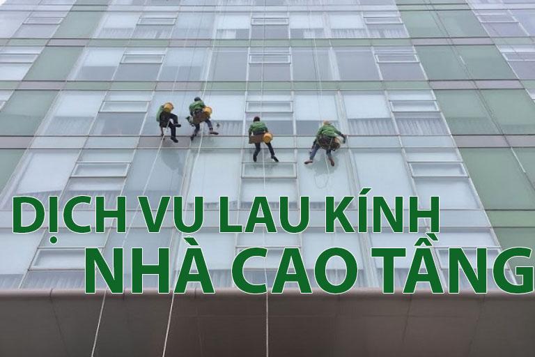 dịch vụ lau kinh nhà cao tầng
