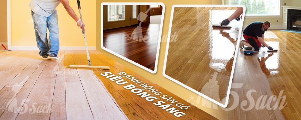 5 Sạch là địa chỉ đánh bóng sàn gỗ chất lượng, giá rẻ bạn có thể tham khảo