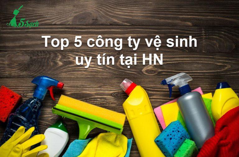 top 5 công ty vệ sinh uy tín Hà Nội